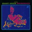 Grant Green グラントグリーン / Blue Break Beats (アナログレコード / Blue Note) 【LP】