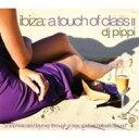 【送料無料100215】Dj Pippi / Ibiza A Touch Of Class: Vol.2 輸入盤 【CD】
