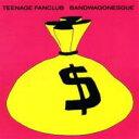Teenage Fanclub ティーンエイジファンクラブ / Bandwagonesque 輸入盤 【CD】