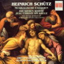 シュッツ(1585-1672) / 音楽による葬送、十字架上の七つの言葉 マウエルスベルガー&ドレスデン聖十字架合唱団 輸入盤 【CD】