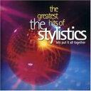 Artist Name: T - Stylistics スタイリスティックス / Greatest Hits 輸入盤 【CD】