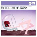 Chill Out Jazz 輸入盤 【CD】
