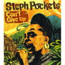 Artist Name: S - Steph Pockets ステフポケッツ / Can't Give Up 【CD】