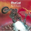 【送料無料】 Meat Loaf ミートローフ / Bat Out Of Hell 【CD】
