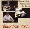 艺人名: N - Norman Blake / Nancy Blake / Tut Taylor / Shacktown Road 輸入盤 【CD】