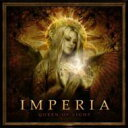 Artist Name: I - 【送料無料】 Imperia / Queen Of Light 輸入盤 【CD】