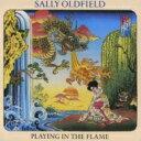 艺人名: S - 【送料無料】 Sally Oldfield / Playing In The Flame 【CD】