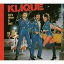 Artist Name: K - Klique クリーク / Let's Wear It Out 輸入盤 【CD】