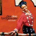 Artist Name: D - Dee Dee Bridgewater ディーディーブリッジウォーター / Red Earth 輸入盤 【CD】