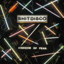 Artist Name: S - Shitdisco / Kingdom Of Fear 輸入盤 【CD】