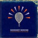 艺人名: M - Modest Mouse モデストマウス / We Were Dead Before The Ship Even Sank 輸入盤 【CD】