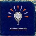 艺人名: M - 【送料無料】 Modest Mouse モデストマウス / We Were Dead Before The Ship Even Sank 輸入盤 【CD】