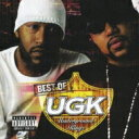 Artist Name: U - UGK / Best Of Ugk 【CD】