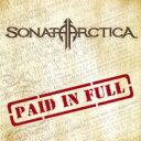 Artist Name: S - Sonata Arctica ソナタアークティカ / Paid In Full 【CD Maxi】