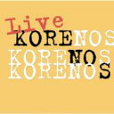 艺人名: K - 【送料無料】 Korenos / Live Korenos 【CD】