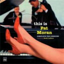艺人名: P - 【送料無料】 Pat Moran パットモラン / This Is Pat Moran: Complete Trio Sessions 輸入盤 【CD】