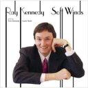藝人名: R - 【送料無料】 Ray Kennedy Trio レイケネディトリオ / Soft Winds 【CD】