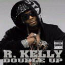 藝人名: R - R Kelly アールケリー / Double Up 【CD】