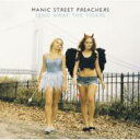 Artist Name: M - Manic Street Preachers / Send Away The Tigers 【CD】