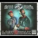 艺人名: T - Three 6 Mafia スリーシックスマフィア / Last 2 Walk 輸入盤 【CD】