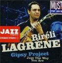Artist Name: B - Bireli Lagrene ビレリラグレーン / Just The Way You Are 輸入盤 【CD】