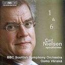 作曲家名: Na行 - 【送料無料】 Nielsen ニールセン / 交響曲第1番、第6番 ヴァンスカ&BBCスコティッシュ交響楽団 輸入盤 【CD】