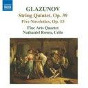 Glazunov / 弦楽五重奏曲、5つのノヴェレッテ ファイン・アーツ四重奏団、N.ローゼン