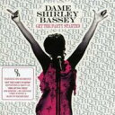 Shirley Bassey シャーリーバッシー / Get The Party Started 輸入盤 【CD】