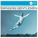 精選輯 - Swinging Gentlemen 輸入盤 【CD】