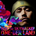 Artist Name: Ra Line - 【送料無料】 RYO the SKYWALKER リョウザスカイウォーカー / ONE-DER LAND 【CD】