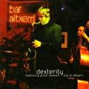 Artist Name: X - 【送料無料】 Xavier Monge / Dexterity: Live At Altxerri: Featuring Grant Stewart 輸入盤 【CD】
