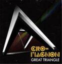 艺人名: Ka行 - 【送料無料】 cro-magnon クロマニヨン / グレート トライアングル 【CD】
