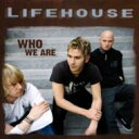 Artist Name: L - Lifehouse ライフハウス / Who We Are 輸入盤 【CD】
