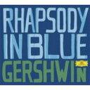 作曲家名: Ka行 - Gershwin ガーシュウィン / 『ラプソディ・イン・ブルー』 バーンスタイン&ロスアンジェルス・フィル、『パリのアメリカ人』 レヴァイン&シカゴ響、他 輸入盤 【CD】