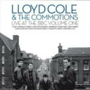 Lloyd Cole & The Commotions / Live At The Bbc: Vol.1 輸入盤 【CD】