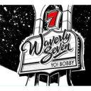 Artist Name: W - Waverly Seven / Yo Bobby 輸入盤 【CD】
