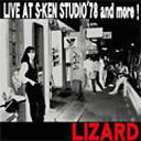 Lizard リザード / Live At S Ken Studio 78 And More 【CD】