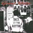 Artist Name: G - Great White グレートホワイト / Back To The Rhythm 輸入盤 【CD】