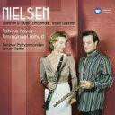 Nielsen ニールセン / フルート協奏曲、クラリネット協奏曲、管楽五重奏曲 パユ、S.マイヤー、ラトル&ベルリン・フィル、バボラーク..