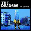 Indies - Dead 60s デッドシックスティーズ / Time To Take Sides 輸入盤 【CD】