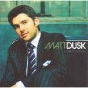 Artist Name: M - Matt Dusk マットダスク / Back In Town 【CD】