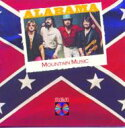 Artist Name: A - Alabama / Mountain Music 輸入盤 【CD】