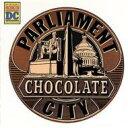 藝人名: P - Parliament パーラメント / Chocolate City (Remastered) 輸入盤 【CD】