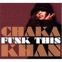 Artist Name: C - Chaka Khan チャカカーン / Funk This 輸入盤 【CD】