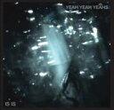 艺人名: Y - Yeah Yeah Yeahs ヤーヤーヤーズ / Is Is Ep 輸入盤 【CDS】