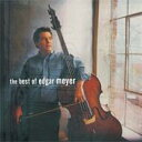艺人名: E - Edgar Meyer / Best Of 輸入盤 【CD】