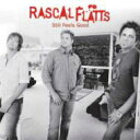 Rascal Flatts ラスカルフラッツ / Still Feels Good 【CD】