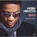 Artist Name: H - Herbie Hancock ハービーハンコック / River: The Joni Letters 輸入盤 【CD】