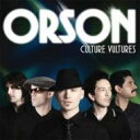 Artist Name: O - Orson / Culture Vultures 輸入盤 【CD】