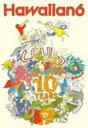 Hawaiian 6 ハワイアンシックス / 10years 【DVD】
